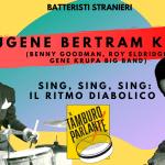 Gene Krupa, Sing,sing,sing : il ritmo diabolico