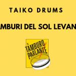 Taiko drums, i tamburi del Sol Levante