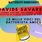 Davide Savarese, le mille voci del batterista amico