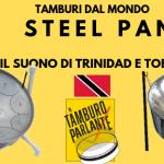 Steel Pan, il suono di Trinidad e Tobago