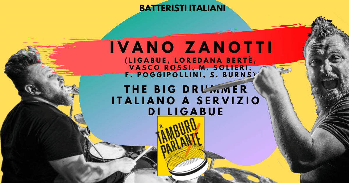 ivano zanotti the big drummer