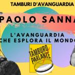Paolo Sanna : l'avanguardia che esplora il mondo