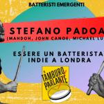 Stefano Padoan, essere un batterista indie a Londra