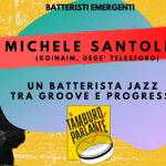 Michele Santoleri, un batterista jazz tra groove e progresso