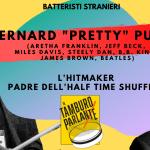 "Bernard ""Pretty"" Purdie, l'hitmaker padre dell'half time shuffle"
