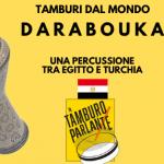 Darbuka darabouka, una percussione tra Egitto e Turchia