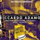 Riccardo Adamo, il batterista dell'underground romano