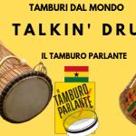 Talkin' Drum, il tamburo parlante