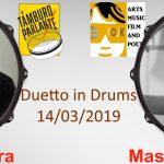 Duetto in Drums - Prima serata Fabrizio Spera & Massimiliano Furia - 14/03/2019