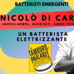Nicolò Di Caro, un batterista elettrizzante