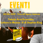 21/06/2019 - Tabula Arsa Ensemble,   Letture in Musica : It di Stephen King