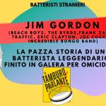 Jim Gordon, la pazza storia di un batterista leggendario finito in galera per omicidio