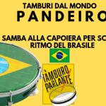 Pandeiro, dal Samba alla capoiera per scoprire il ritmo del Brasile