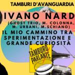 Ivano Nardi, il mio cammino tra sperimentazione e grande curiosità
