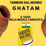 Ghatam, il vaso della musica carnatica