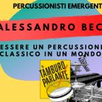 Alessandro Beco, essere un percussionista classico in un mondo 2.0