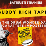 Buddy Rich Tapes, the drum wonder dal carattere impossibile