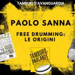 Free Drumming, le origini (di Paolo Sanna)