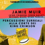Jamie Muir, percussioni surreali alla corte dei King Crimson